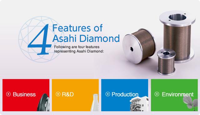 4 Features of Asahi Diamond