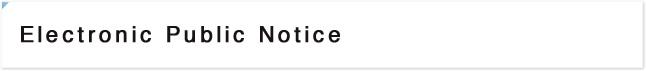 Electronic Public Notice